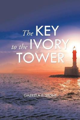 The Key to the Ivory Tower (Paperback)