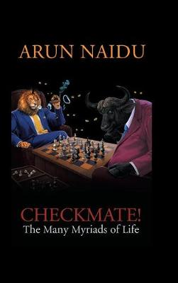 Checkmate: The Many Myriads of Life (Hardback)