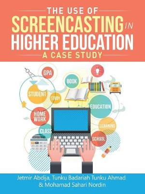 The Use of Screencasting in Higher Education: A Case Study (Paperback)
