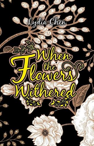 When the Flowers Withered (Paperback)