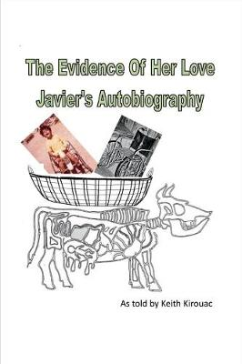 The Evidence of Her Love (Paperback)