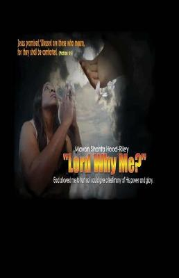 Lord Why Me (Paperback)