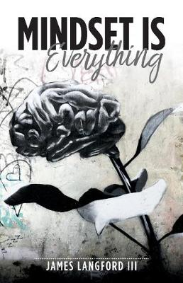 Mindset is Everything (Paperback)