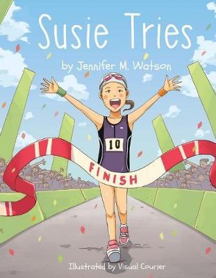 Susie Tries (Hardback)