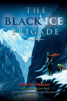 The Black Ice Brigade (Paperback)