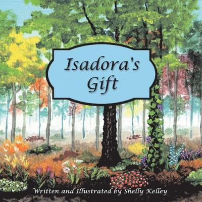 Isadora's Gift (Paperback)