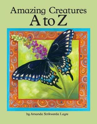 Amazing Creatures A to Z (Hardback)