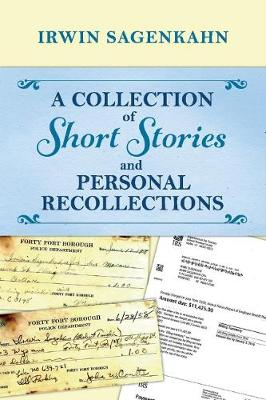 A Collection of Short Stories and Personal Recollections (Paperback)