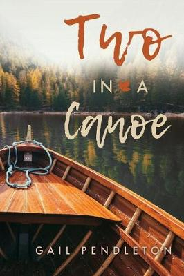 Two in a Canoe (Paperback)