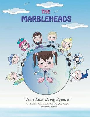 The Marbleheads: Isn't Easy Being Square (Paperback)