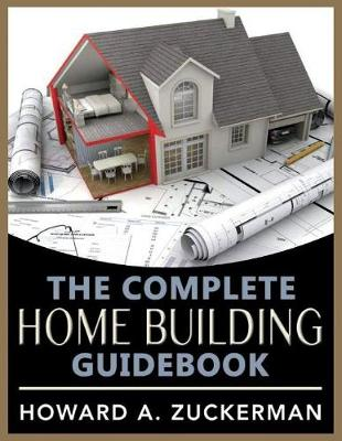 The Complete Home Building Guidebook (Paperback)