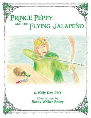 Prince Peppy and the Flying Jalapeno (Paperback)
