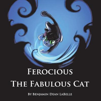 Ferocious the Fabulous Cat (Paperback)
