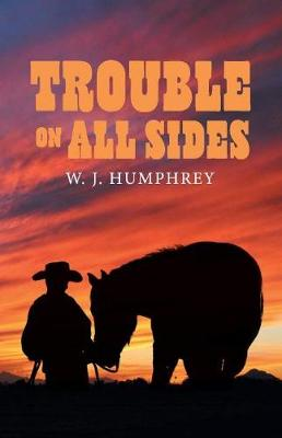 Trouble On All Sides (Paperback)