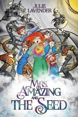 Mrs. Amazing and The Seed (Paperback)
