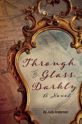 Through a Glass, Darkly: A Novel (Paperback)