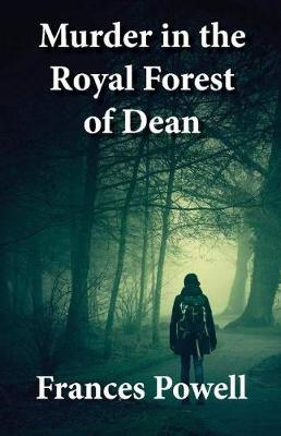 Murder in the Royal Forest of Dean (Paperback)