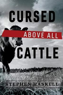 Cursed Above All Cattle (Paperback)