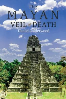 The Mayan Veil of Death (Paperback)