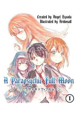 A Parapsychic Full Moon (Paperback)