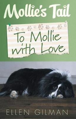 Mollie's Tail: To Mollie With Love (Paperback)