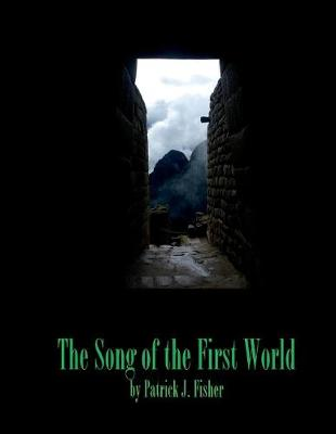 The Song of the First World (Paperback)