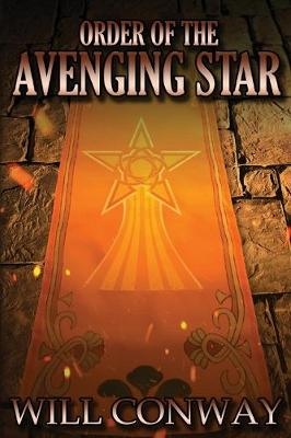 The Order of the Avenging Star (Paperback)