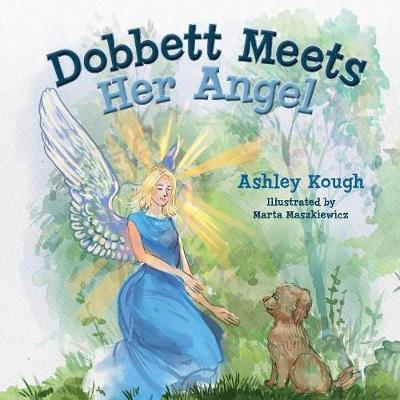 Dobbett Meets Her Angel (Hardback)