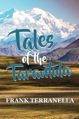 Tales of the Tarantula (Paperback)