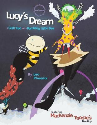 "Lucy's Dream ""A Chill Tree and a Bumbling Little Bee"" (Hardback)"
