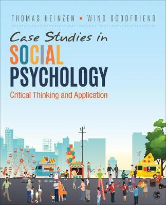 Case Studies in Social Psychology: Critical Thinking and Application (Paperback)