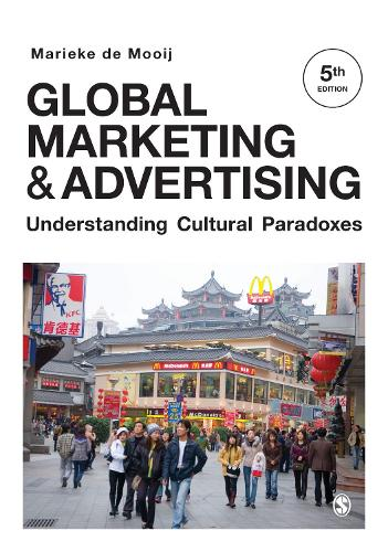 Global Marketing and Advertising: Understanding Cultural Paradoxes (Paperback)