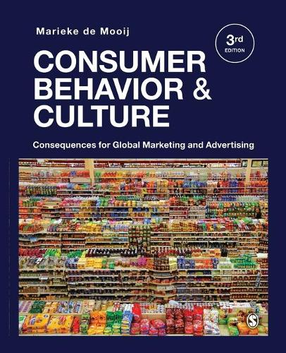 Consumer Behavior and Culture: Consequences for Global Marketing and Advertising (Paperback)