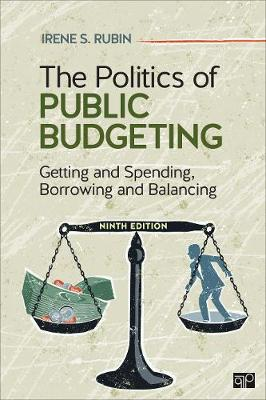 The Politics of Public Budgeting: Getting and Spending, Borrowing and Balancing (Paperback)