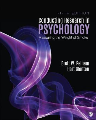 Conducting Research in Psychology: Measuring the Weight of Smoke (Paperback)