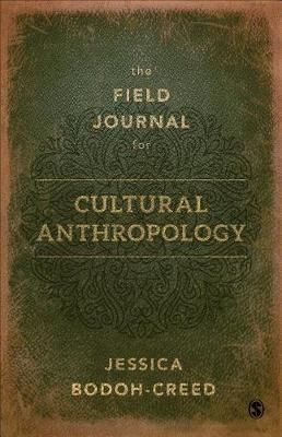 The Field Journal for Cultural Anthropology (Paperback)