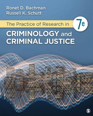 The Practice of Research in Criminology and Criminal Justice (Paperback)
