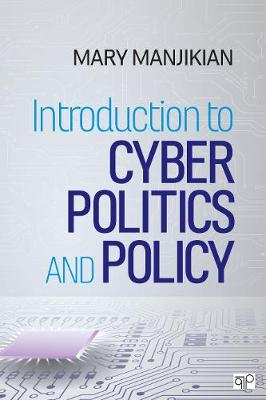 Introduction to Cyber Politics and Policy (Paperback)