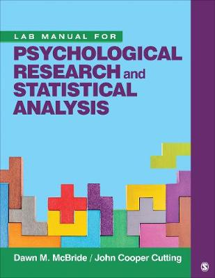 Lab Manual for Psychological Research and Statistical Analysis (Paperback)