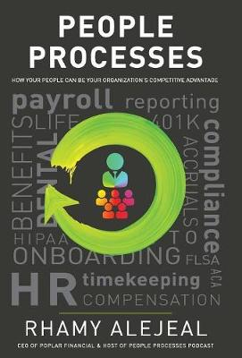 People Processes: How Your People Can Be Your Organization's Competitive Advantage (Hardback)