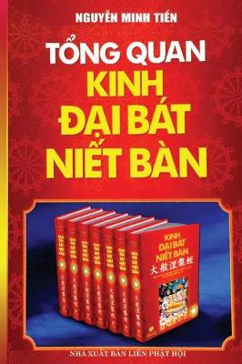 Tổng Quan Kinh Đại Bat Niết Ban: Bản in Năm 2017 (Paperback)
