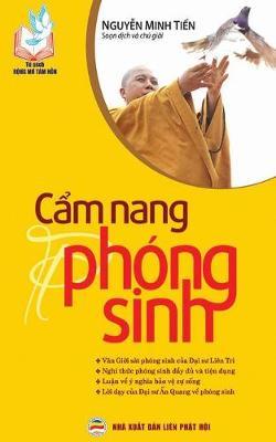 Cẩm Nang Phong Sinh: Nghi Thức Va y Nghĩa Thực Hanh Phong Sinh (Paperback)