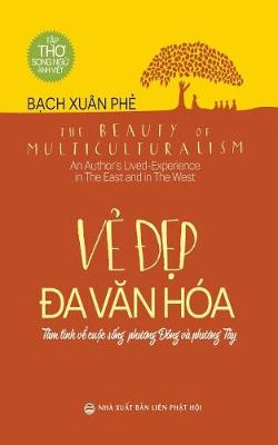 Vẻ đẹp đa Văn Hoa: The Beauty of Multiculturalism (Paperback)