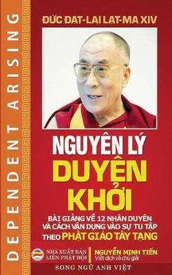 Nguyen Ly Duyen Khởi (Song Ngữ Anh Việt): Bản in Năm 2017 (Paperback)