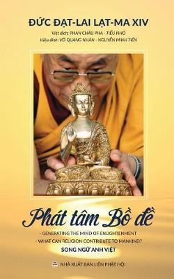 Ph�t T�m Bồ-đề: C�c B�i Giảng Của Đức Đạt-Lai Lạt-Ma XIV (Paperback)
