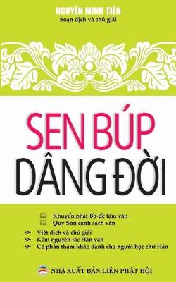 Sen Bup Dang đời: Bản in Năm 2017 (Paperback)