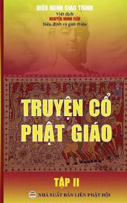 Truyện Cổ Phật Gi�o - Tập 2: Bản in Năm 2017 (Paperback)