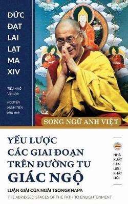 Yếu Lược C c Giai đoạn Tr n đường Tu Gi c Ngộ (Song Ngữ Anh Việt): Bản in Năm 2017 (Paperback)