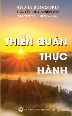 Thiền Quan Thực Hanh: Bản in Năm 2017 (Paperback)