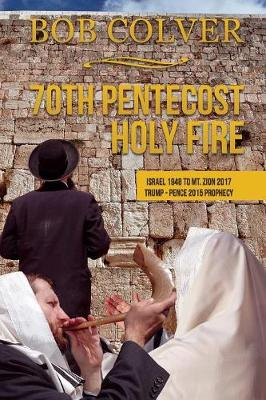 70th Pentecost---Holy Fire (Paperback)